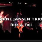 Arne Jansen Trio – Rise & Fall