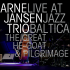 Arne Jansen Trio – The Great He-Goat & Pilgrimage – Jazz Baltica 2015