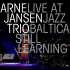 Arne Jansen Trio – Still Learning – Jazz Baltica 2015